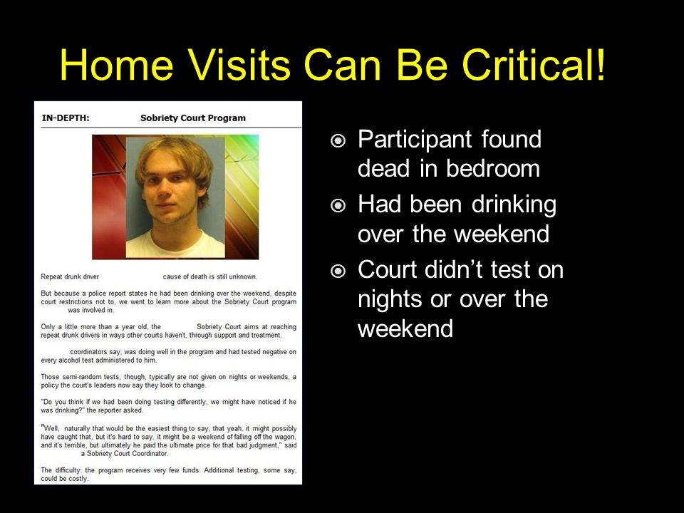 Home Visits Can Be Critical.