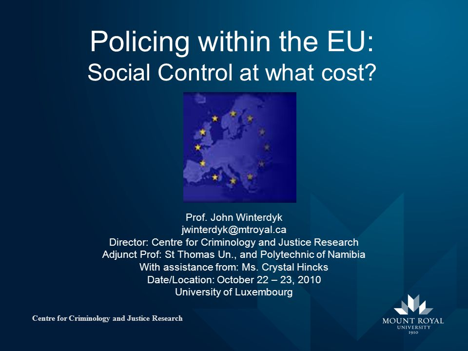 Policing within the EU: Social Control at what cost.