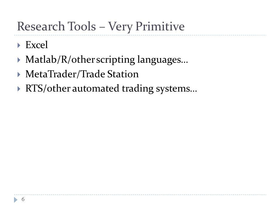 R/scripting languages Advantages 7  Most people already know it.