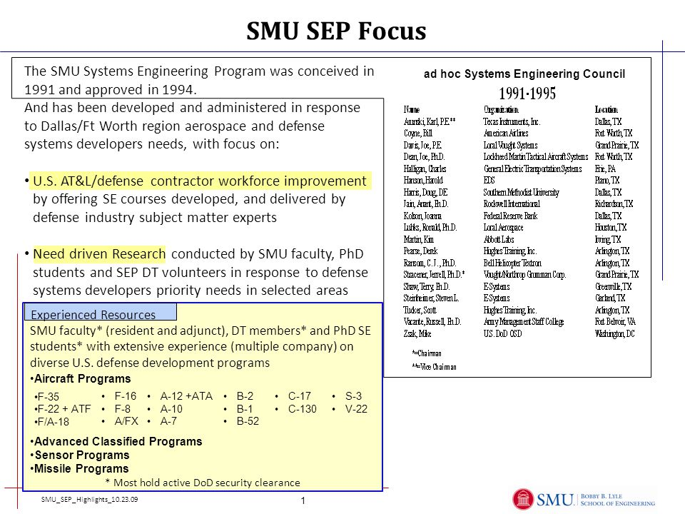 The SMU Systems Engineering Program was conceived in 1991 and approved in 1994.