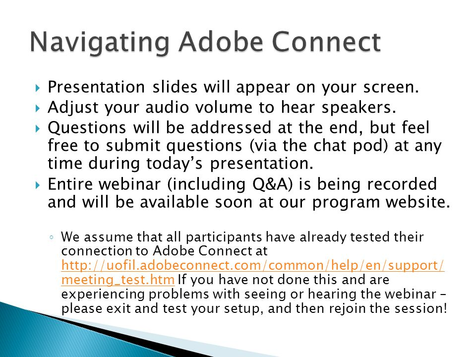  Presentation slides will appear on your screen.  Adjust your audio volume to hear speakers.