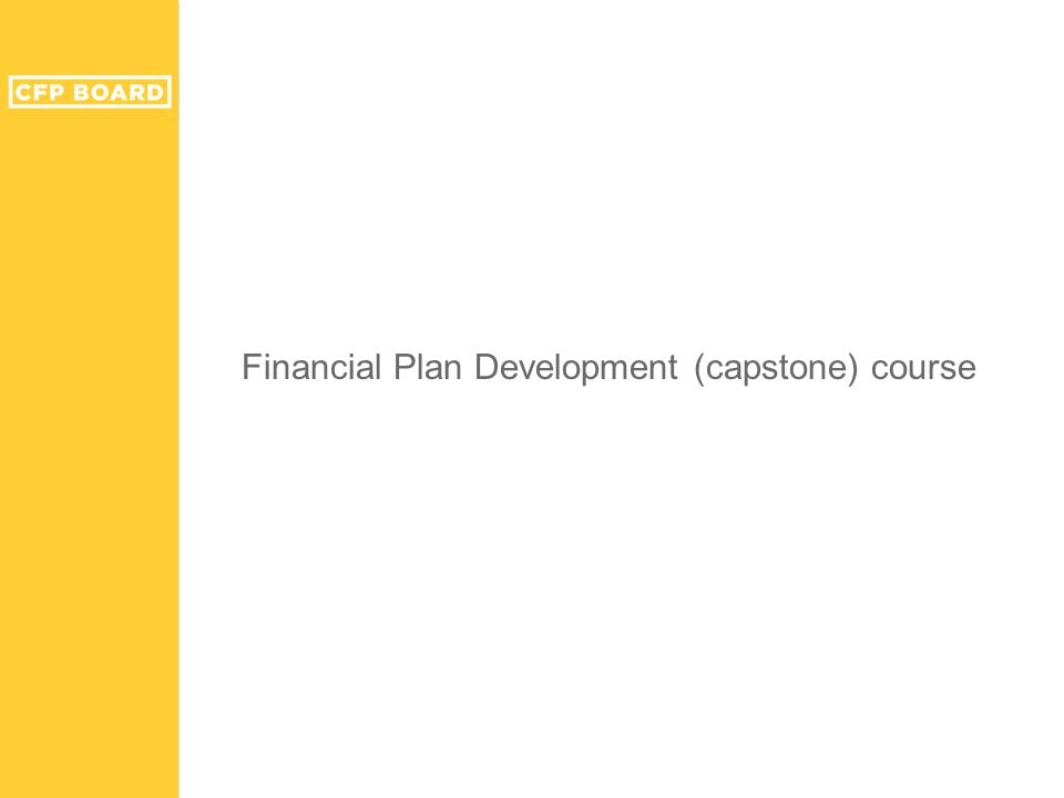 Financial Plan Development (capstone) course