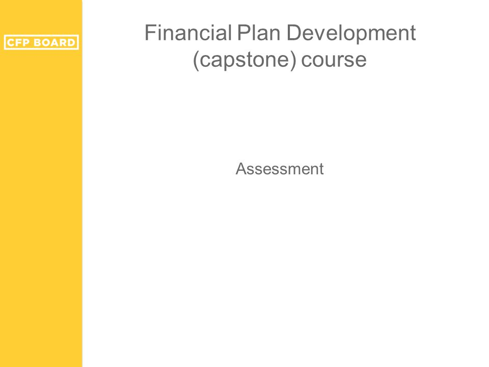 Financial Plan Development (capstone) course Assessment
