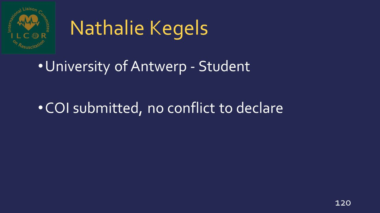 Nathalie Kegels University of Antwerp - Student COI submitted, no conflict to declare 120