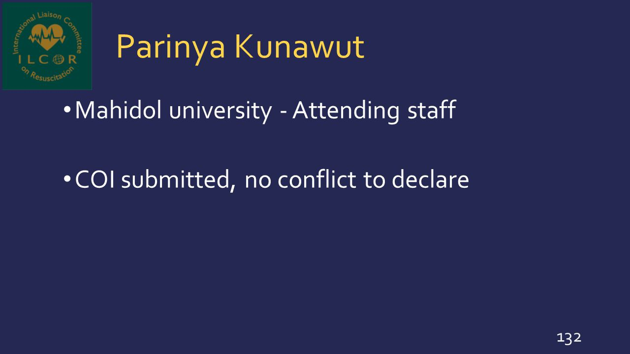 Parinya Kunawut Mahidol university - Attending staff COI submitted, no conflict to declare 132
