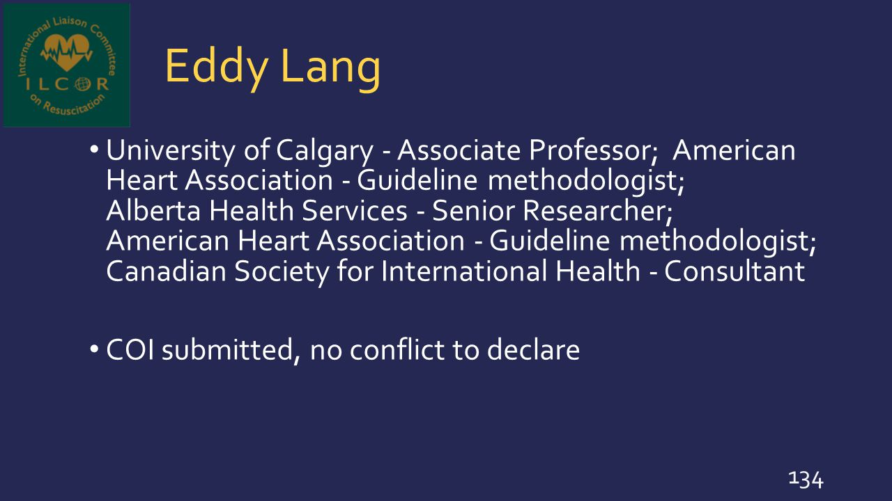 Eddy Lang University of Calgary - Associate Professor; American Heart Association - Guideline methodologist; Alberta Health Services - Senior Research