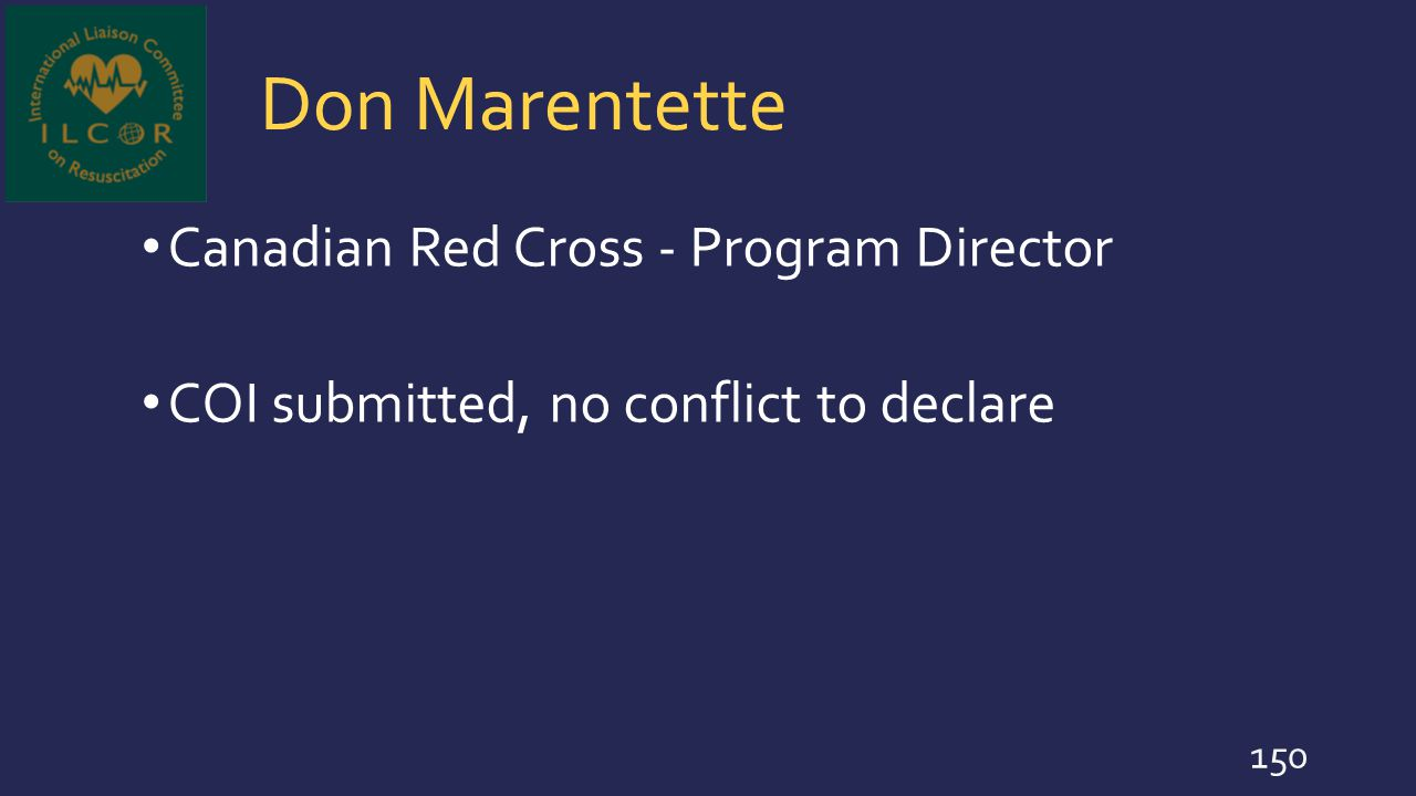 Don Marentette Canadian Red Cross - Program Director COI submitted, no conflict to declare 150