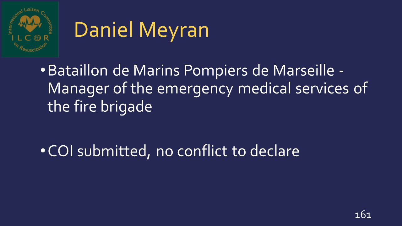 Daniel Meyran Bataillon de Marins Pompiers de Marseille - Manager of the emergency medical services of the fire brigade COI submitted, no conflict to