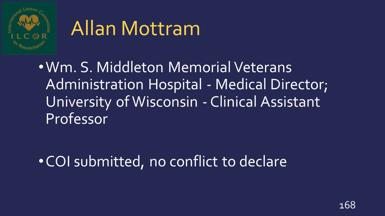 Allan Mottram Wm. S. Middleton Memorial Veterans Administration Hospital - Medical Director; University of Wisconsin - Clinical Assistant Professor CO