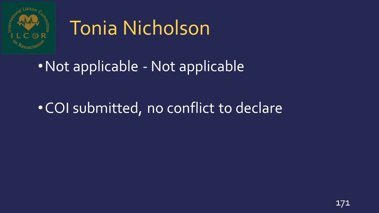 Tonia Nicholson Not applicable - Not applicable COI submitted, no conflict to declare 171