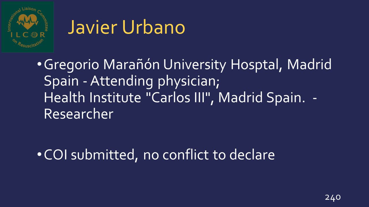 Javier Urbano Gregorio Marañón University Hosptal, Madrid Spain - Attending physician; Health Institute