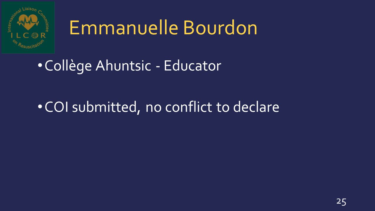 Emmanuelle Bourdon Collège Ahuntsic - Educator COI submitted, no conflict to declare 25