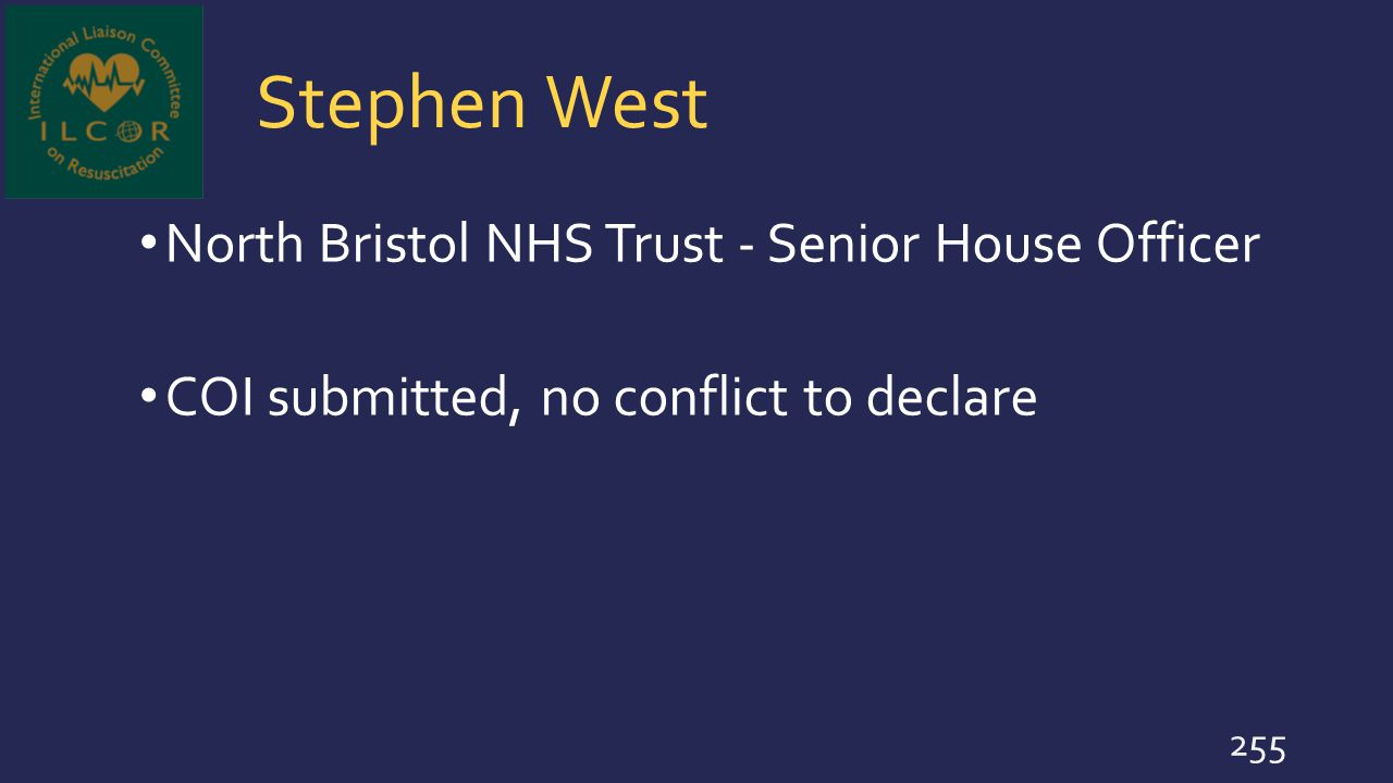 Stephen West North Bristol NHS Trust - Senior House Officer COI submitted, no conflict to declare 255