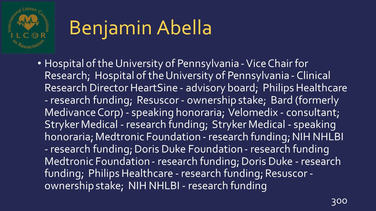 Benjamin Abella Hospital of the University of Pennsylvania - Vice Chair for Research; Hospital of the University of Pennsylvania - Clinical Research D