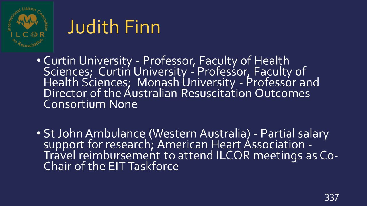 Judith Finn Curtin University - Professor, Faculty of Health Sciences; Curtin University - Professor, Faculty of Health Sciences; Monash University -