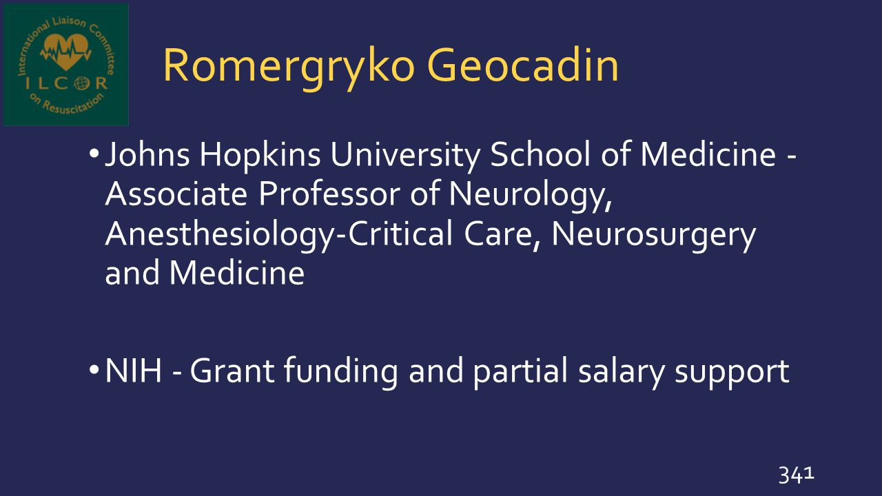 Romergryko Geocadin Johns Hopkins University School of Medicine - Associate Professor of Neurology, Anesthesiology-Critical Care, Neurosurgery and Med