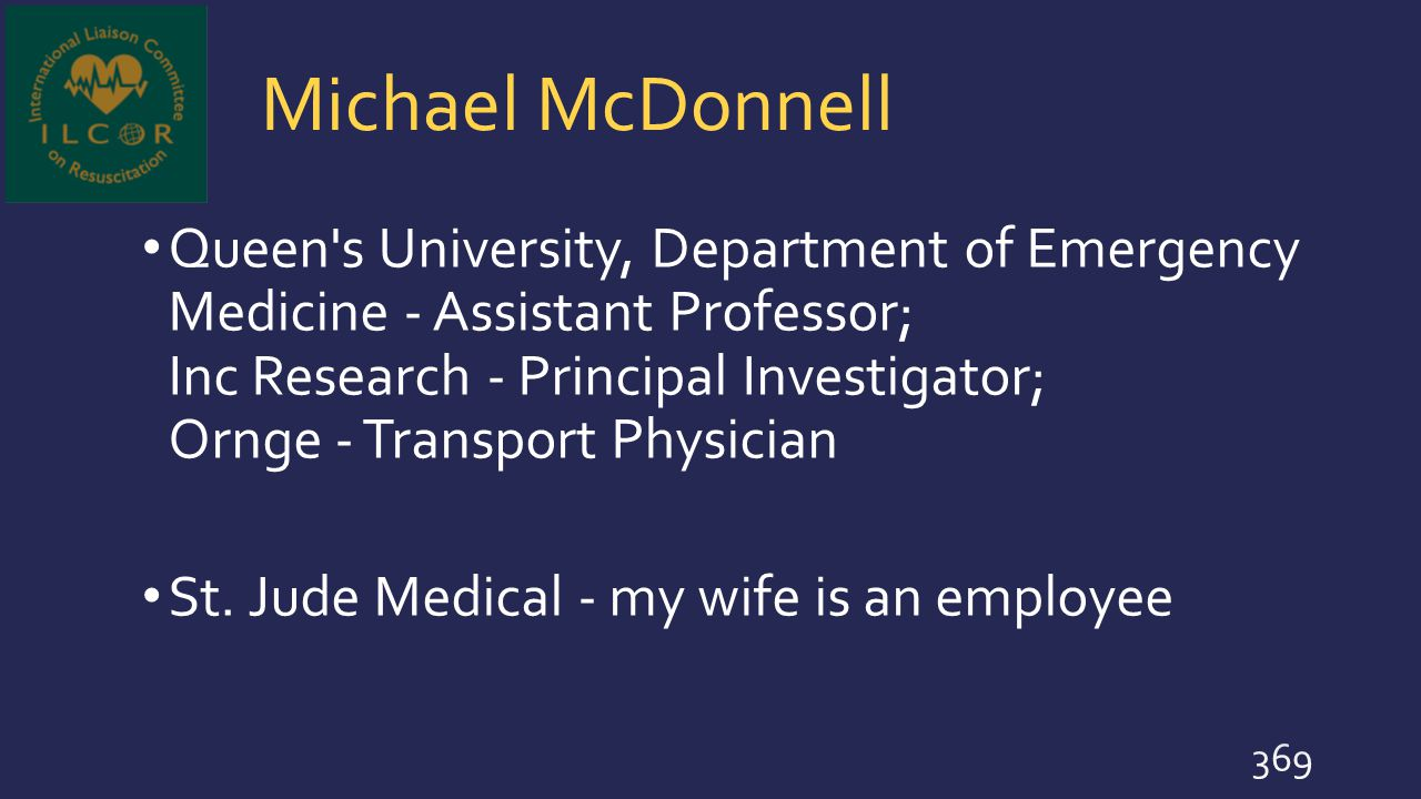 Michael McDonnell Queen's University, Department of Emergency Medicine - Assistant Professor; Inc Research - Principal Investigator; Ornge - Transport