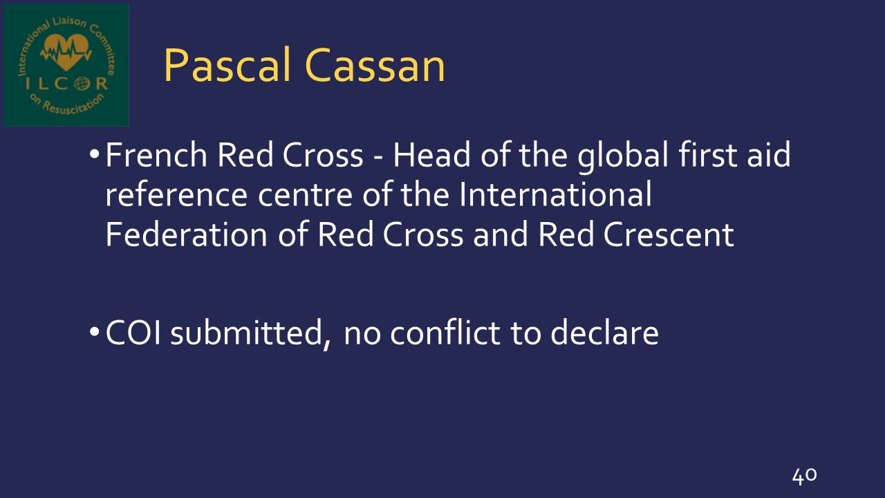 Pascal Cassan French Red Cross - Head of the global first aid reference centre of the International Federation of Red Cross and Red Crescent COI submi