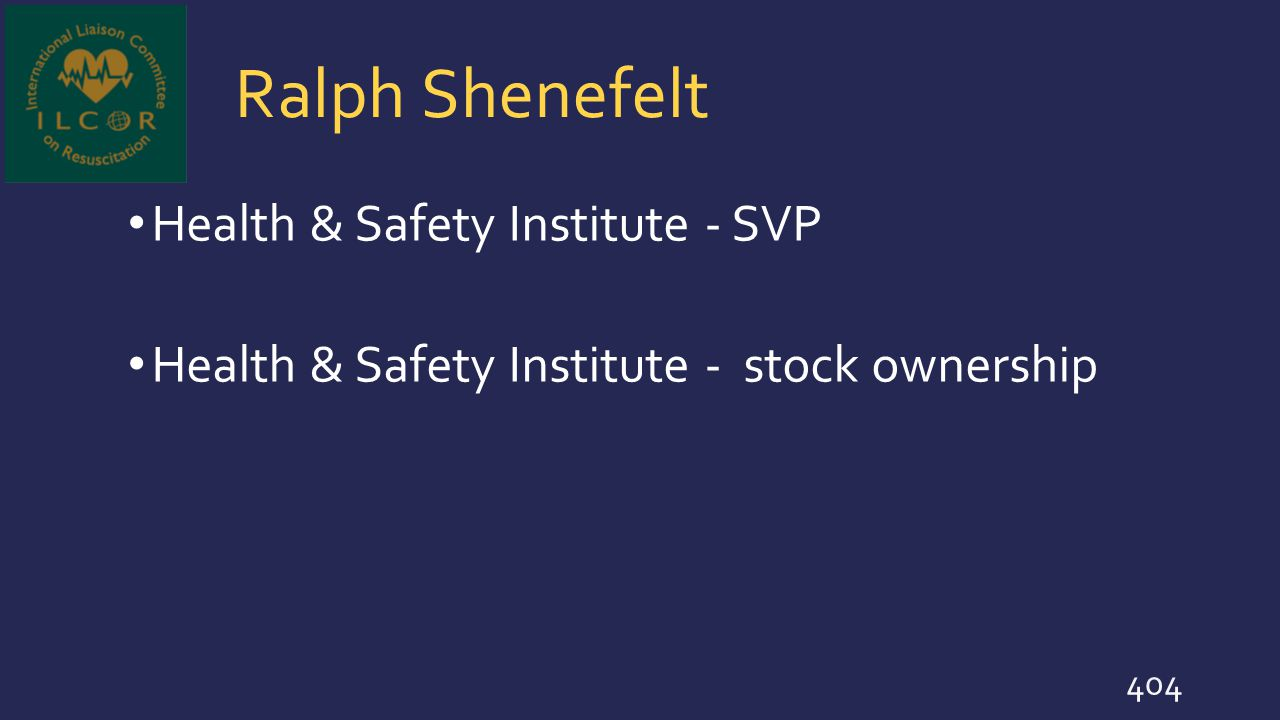 Ralph Shenefelt Health & Safety Institute - SVP Health & Safety Institute - stock ownership 404