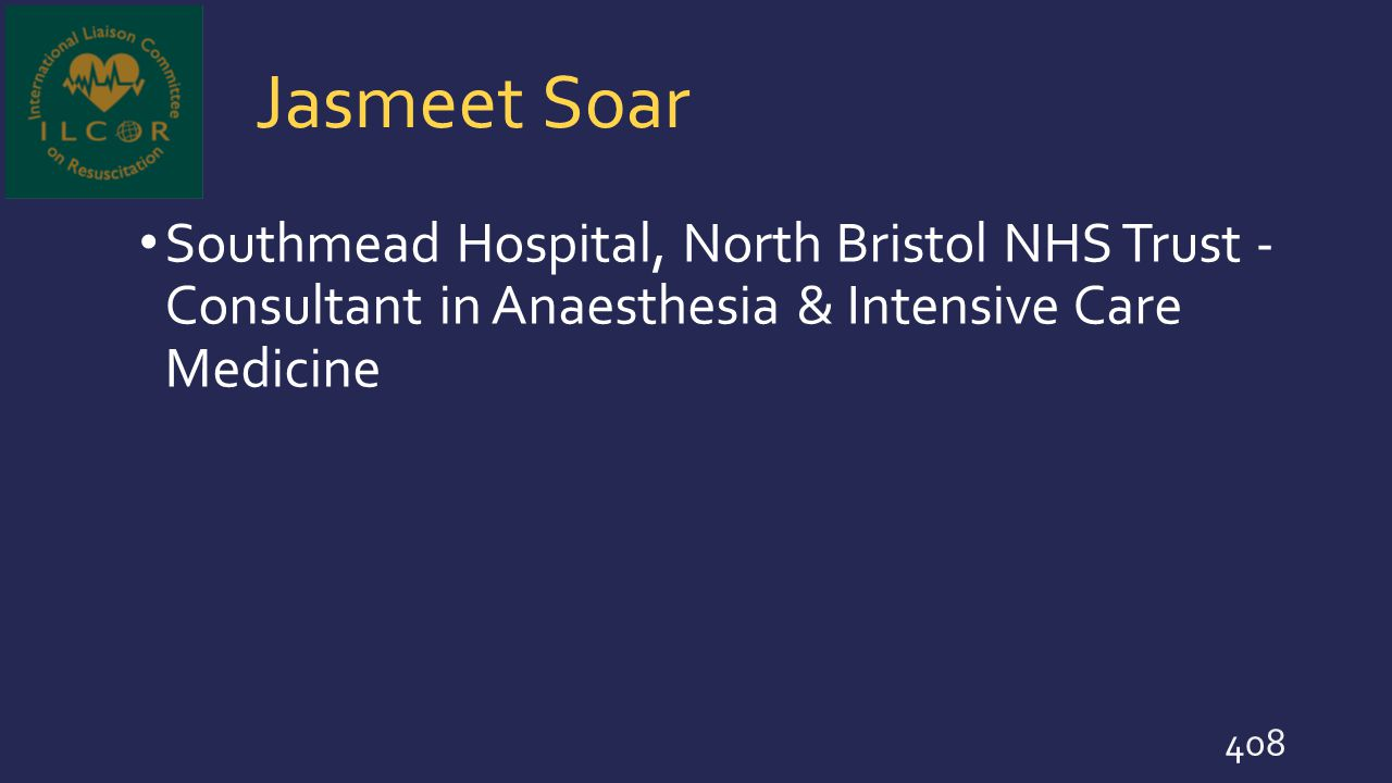 Jasmeet Soar Southmead Hospital, North Bristol NHS Trust - Consultant in Anaesthesia & Intensive Care Medicine 408