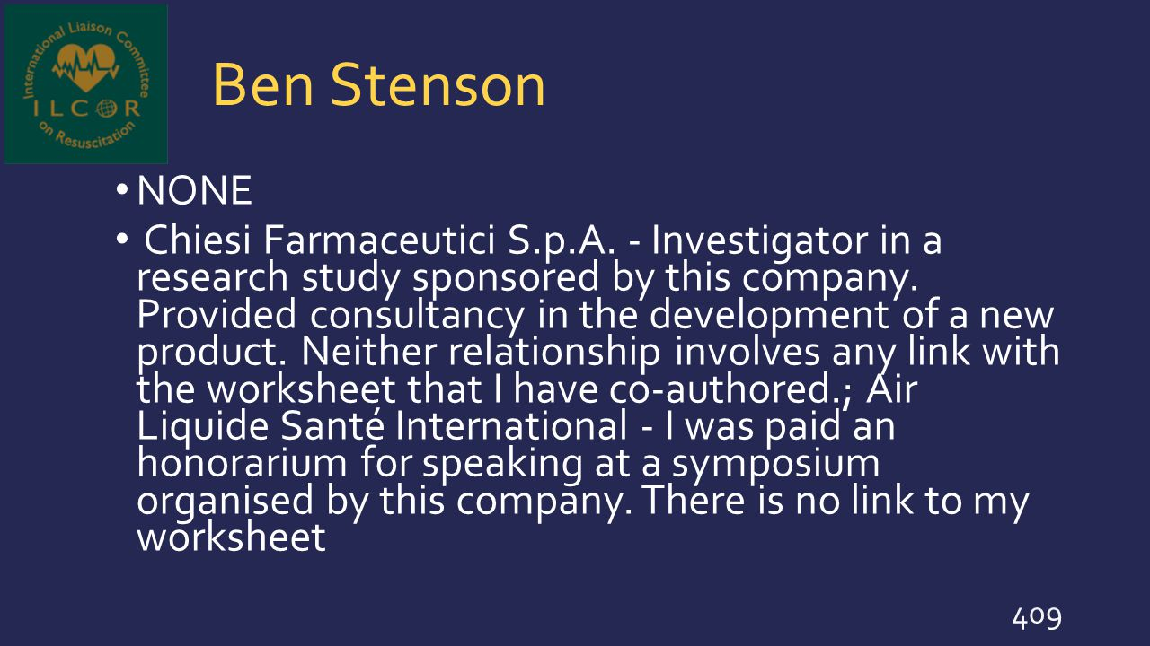 Ben Stenson NONE Chiesi Farmaceutici S.p.A. - Investigator in a research study sponsored by this company. Provided consultancy in the development of a