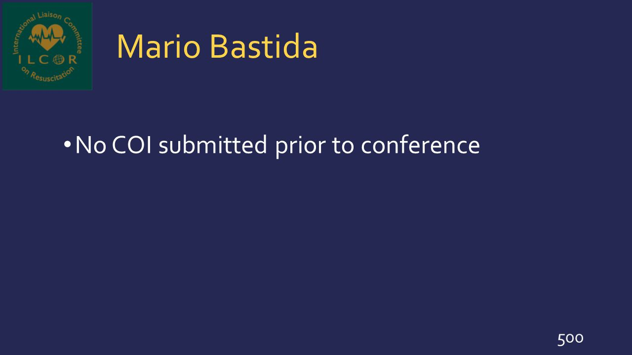 Mario Bastida No COI submitted prior to conference 500