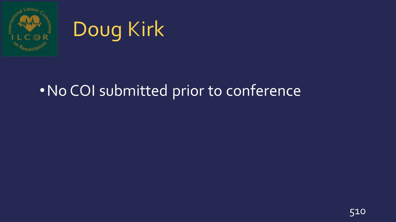 Doug Kirk No COI submitted prior to conference 510