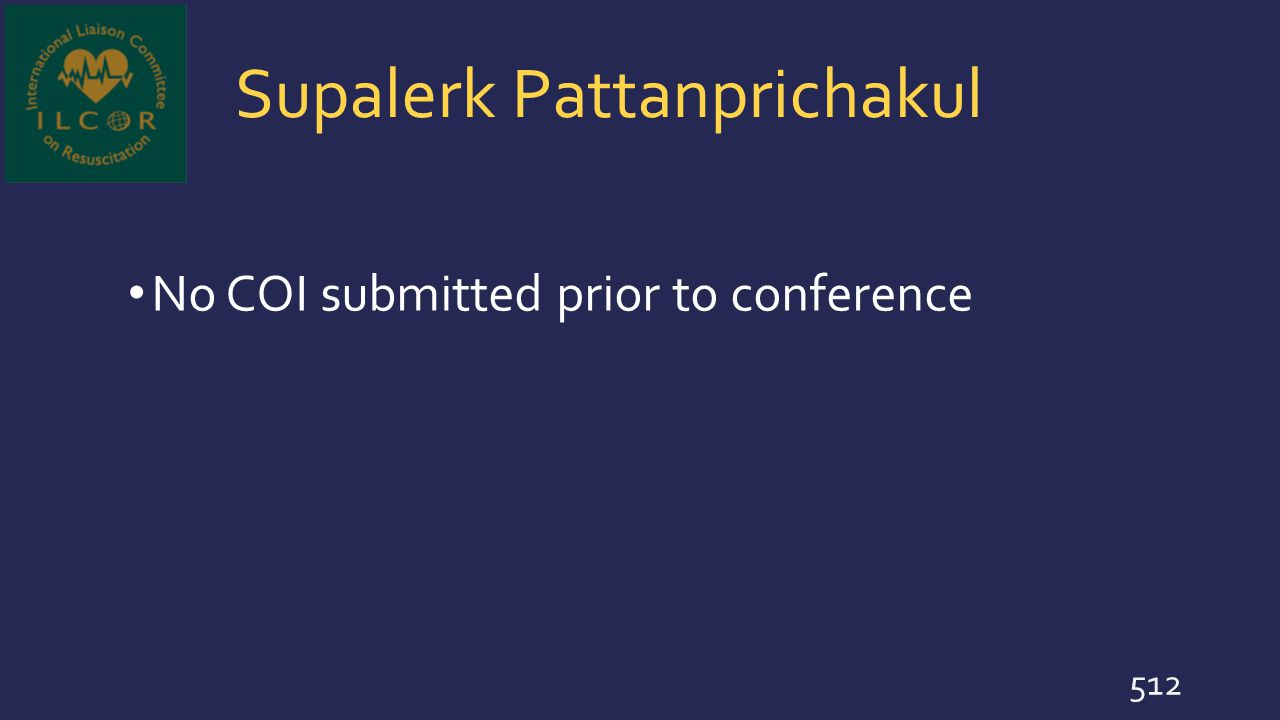 Supalerk Pattanprichakul No COI submitted prior to conference 512
