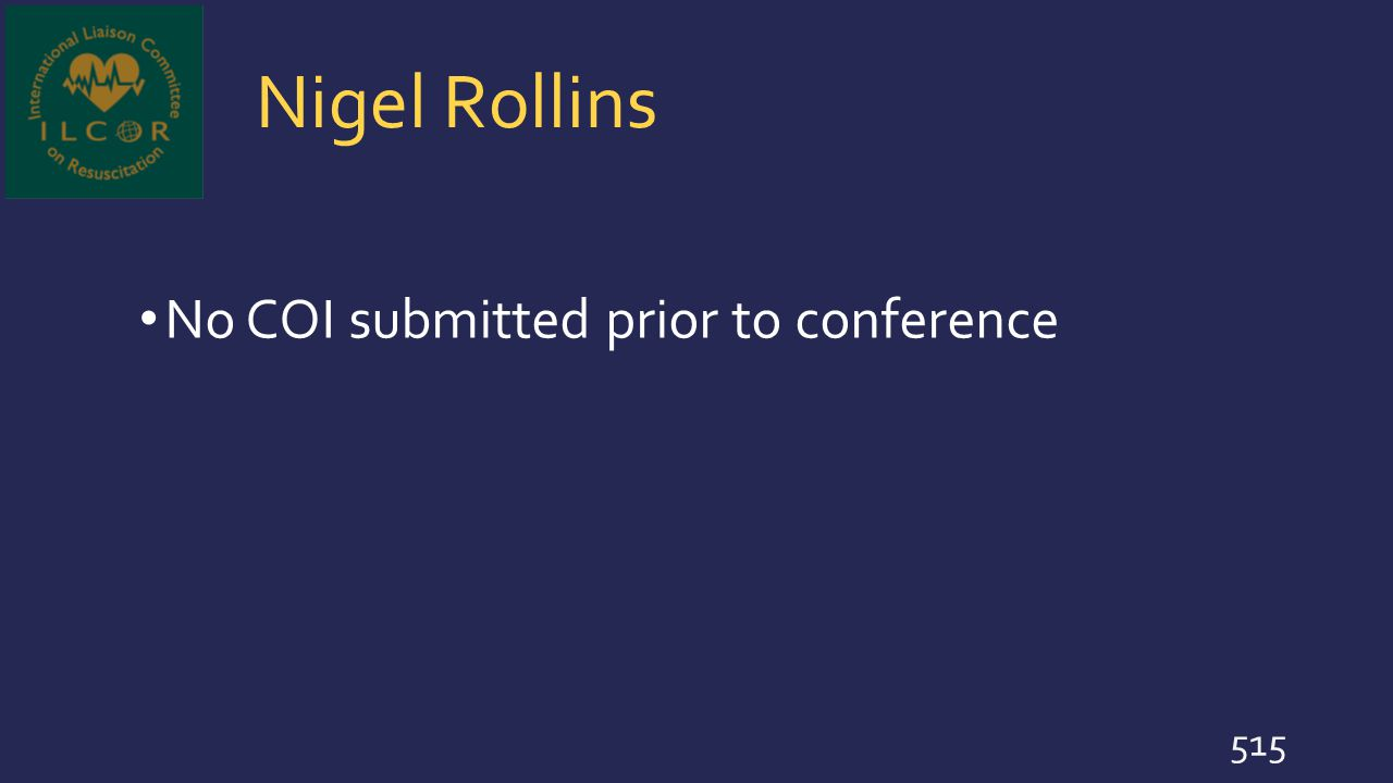 Nigel Rollins No COI submitted prior to conference 515