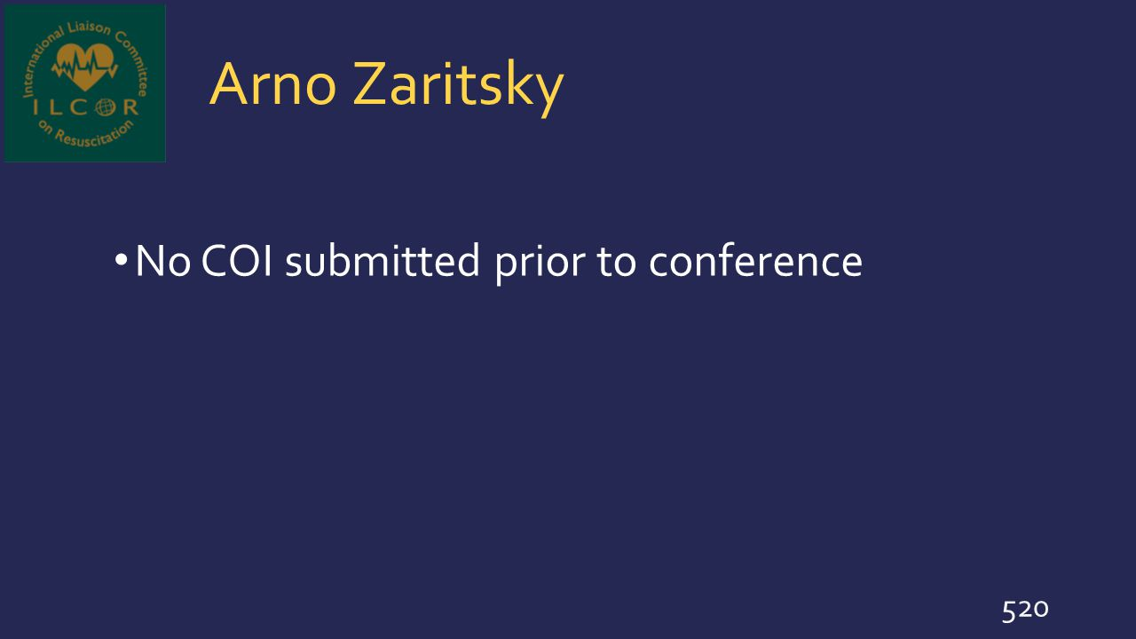 Arno Zaritsky No COI submitted prior to conference 520