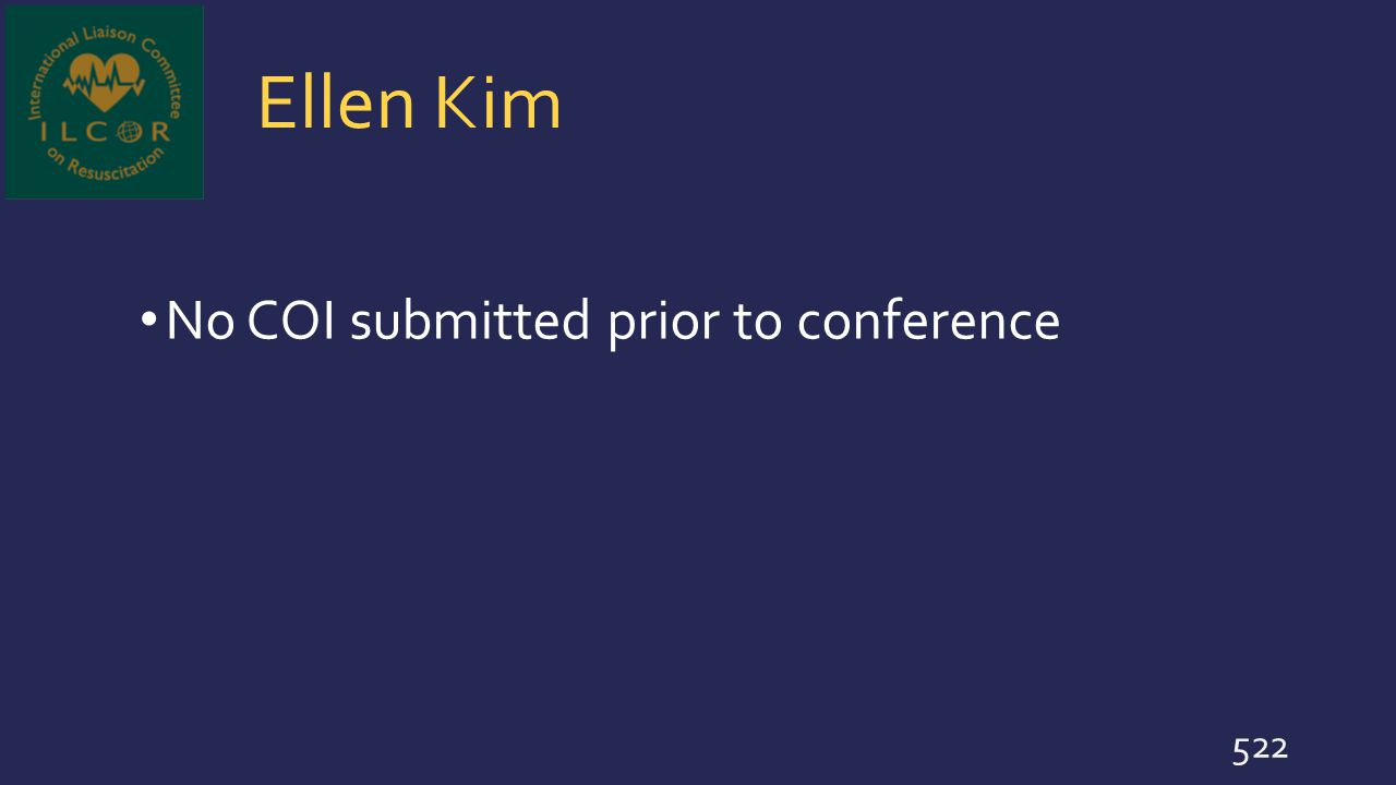 Ellen Kim No COI submitted prior to conference 522