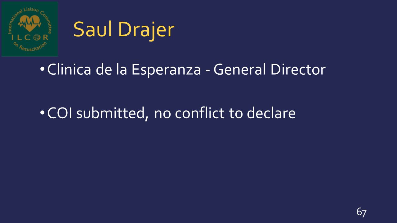 Saul Drajer Clinica de la Esperanza - General Director COI submitted, no conflict to declare 67