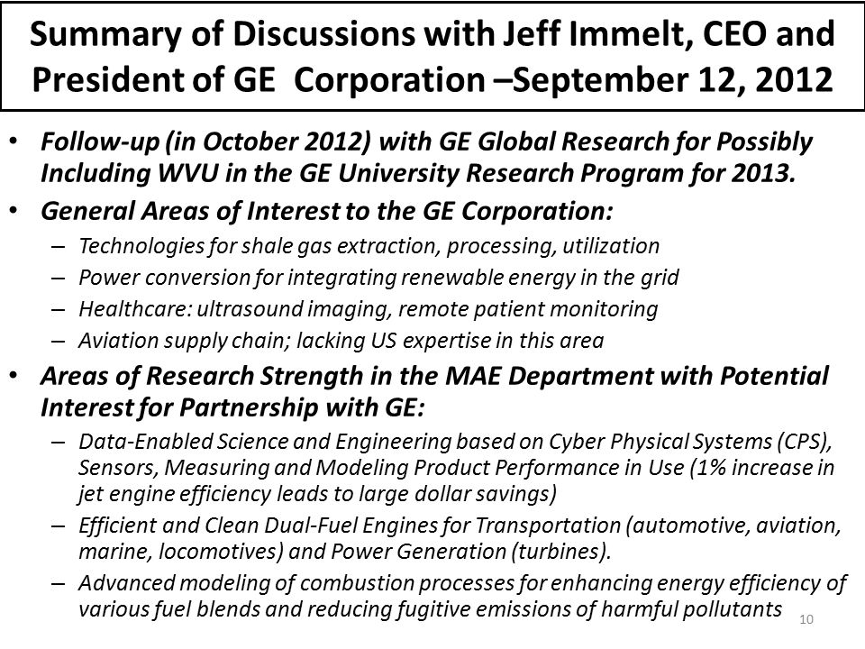 Summary of Discussions with Jeff Immelt, CEO and President of GE Corporation –September 12, 2012 Follow-up (in October 2012) with GE Global Research f