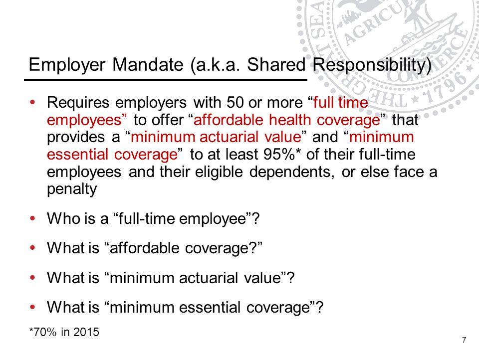 Employer Mandate (a.k.a.