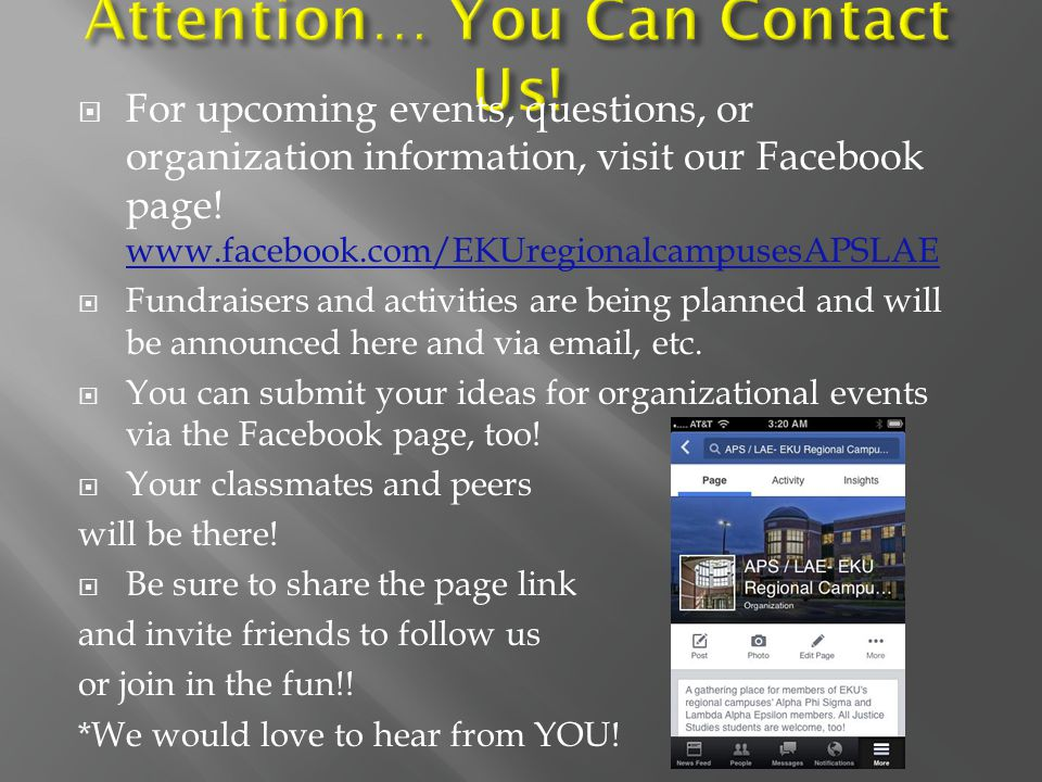  For upcoming events, questions, or organization information, visit our Facebook page.