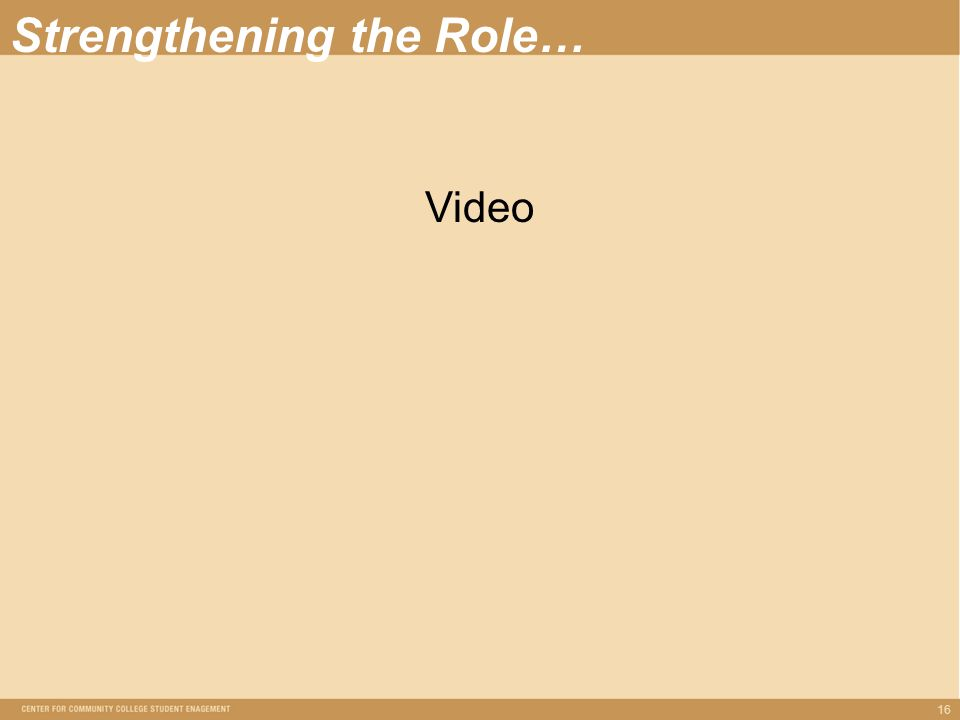 16 Strengthening the Role… Video