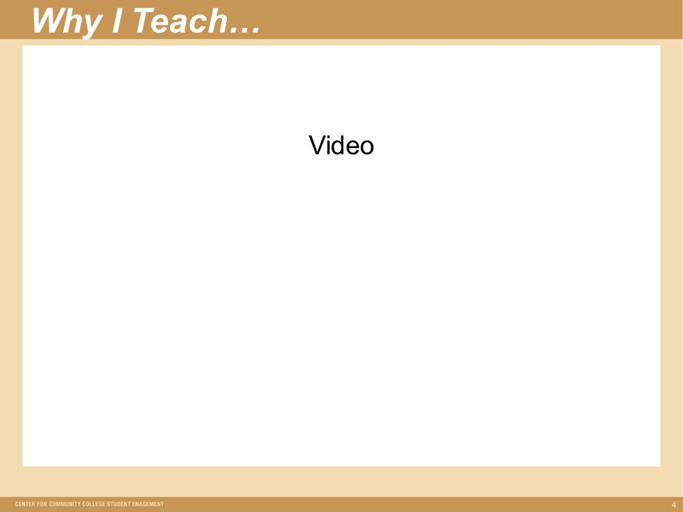 Why I Teach… 4 Video
