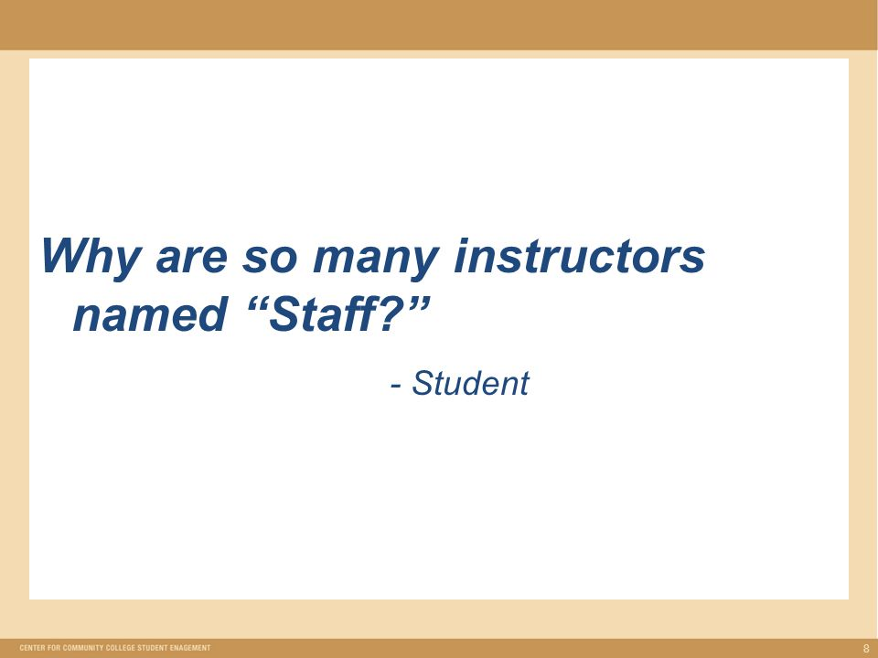 Why are so many instructors named Staff - Student 8