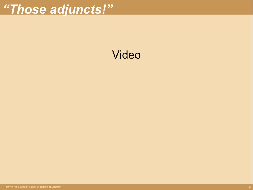 9 Those adjuncts! Video