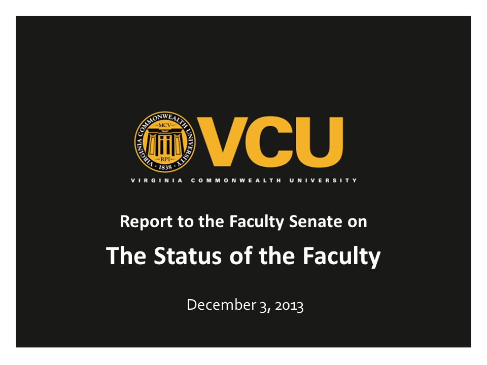 A key goal of VCU's strategic plan is a commitment to the recruitment, retention, and support of talented and diverse faculty, who represent the core of the university's vision.