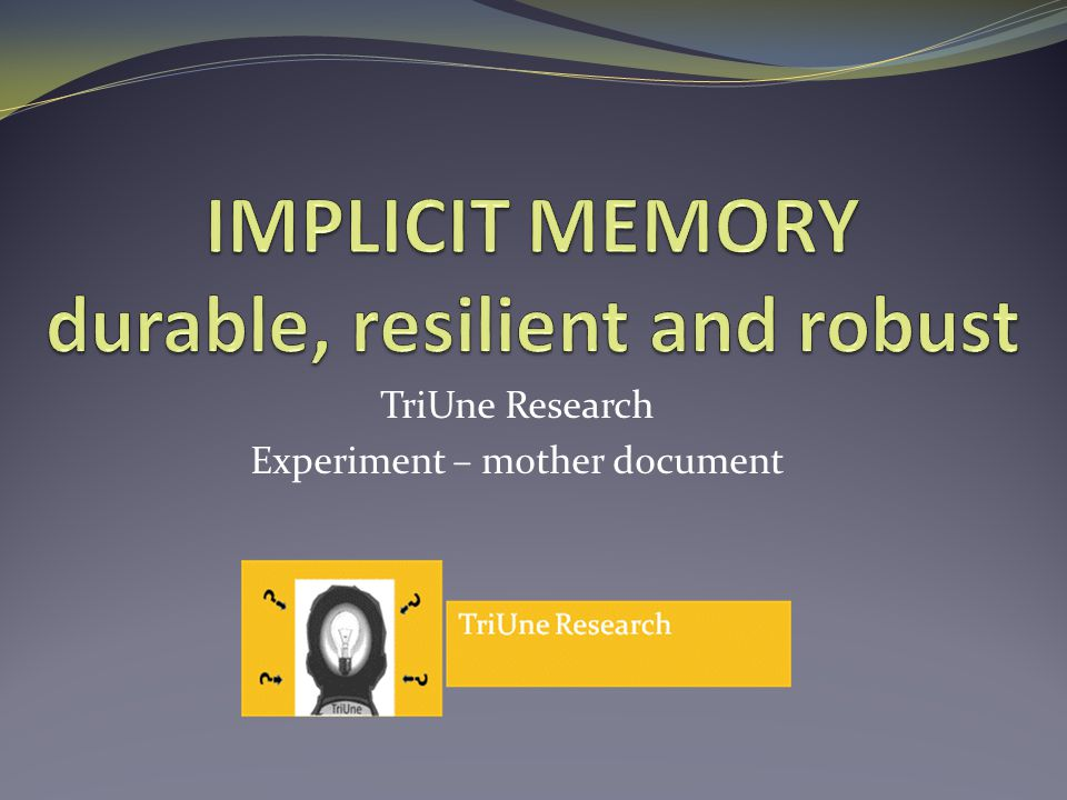 TriUne Research Experiment – mother document