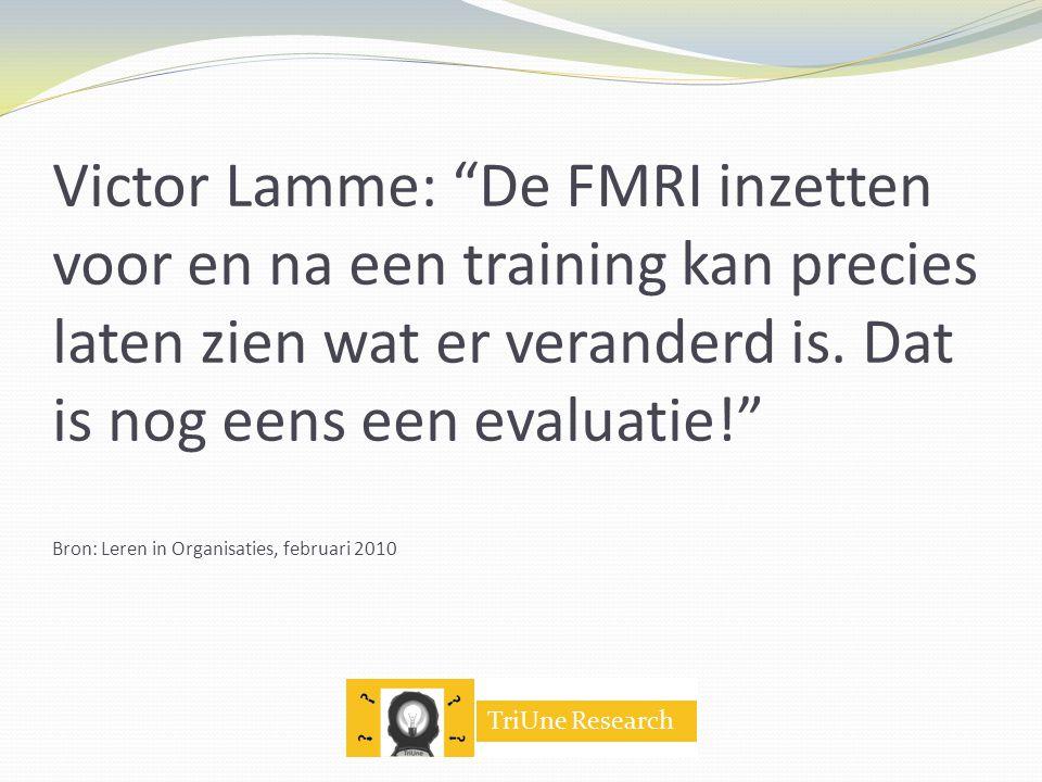 Victor Lamme: De FMRI inzetten voor en na een training kan precies laten zien wat er veranderd is.