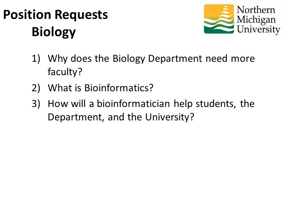 1)Why does the Biology Department need more faculty.