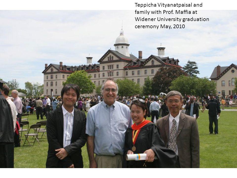 Teppicha Vityanatpaisal and family with Prof. Maffia at Widener University graduation ceremony May, 2010