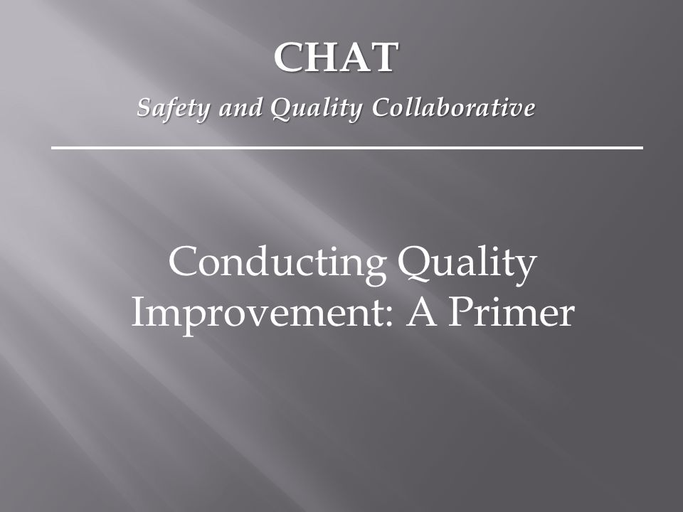 Describe and improve processes Evaluate process or output variation Assist with decision-making Analyze data in a variety of ways Display information Purpose of QI Tools