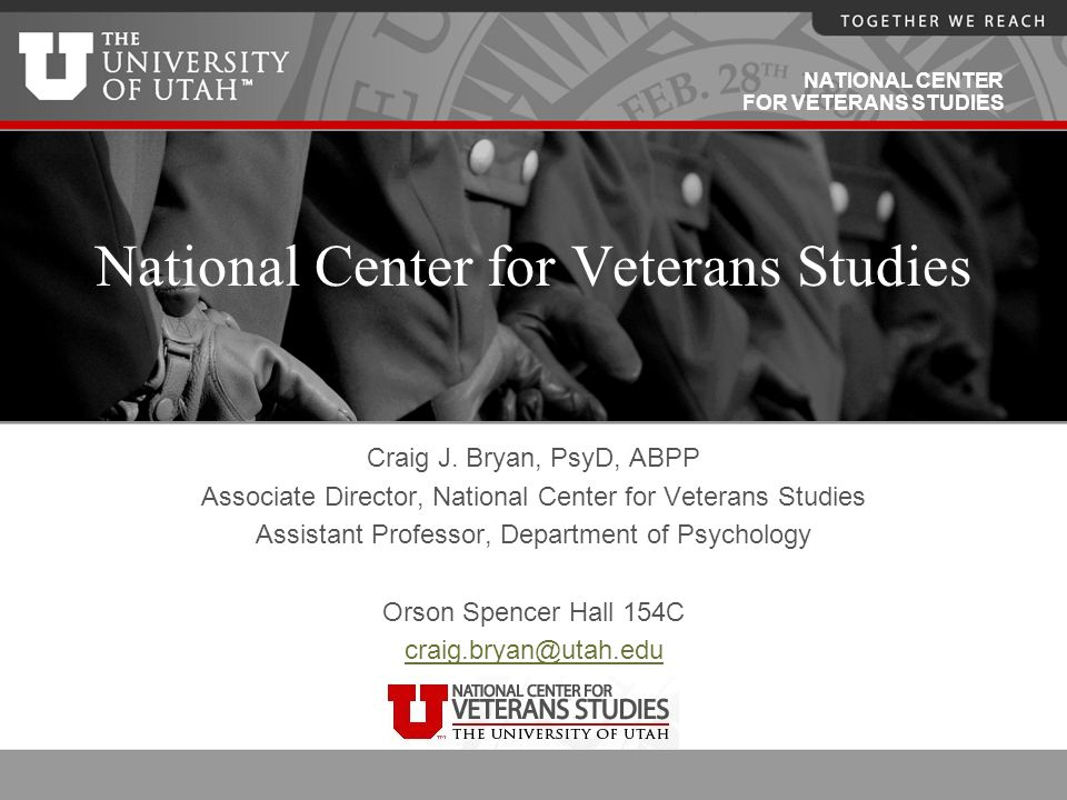 NATIONAL CENTER FOR VETERANS STUDIES National Center for Veterans Studies Craig J.
