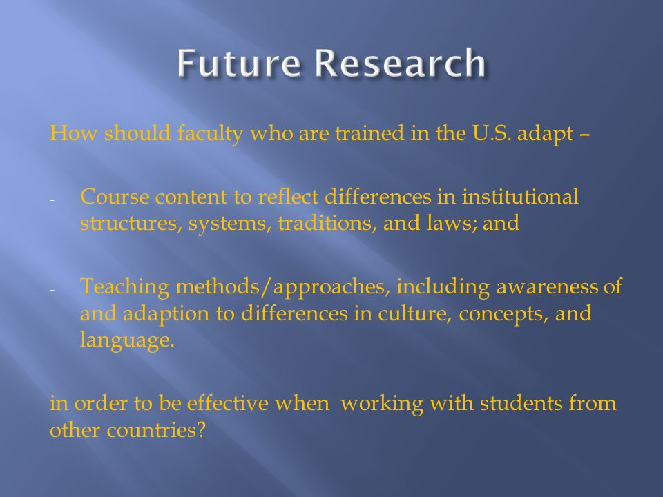 How should faculty who are trained in the U.S.
