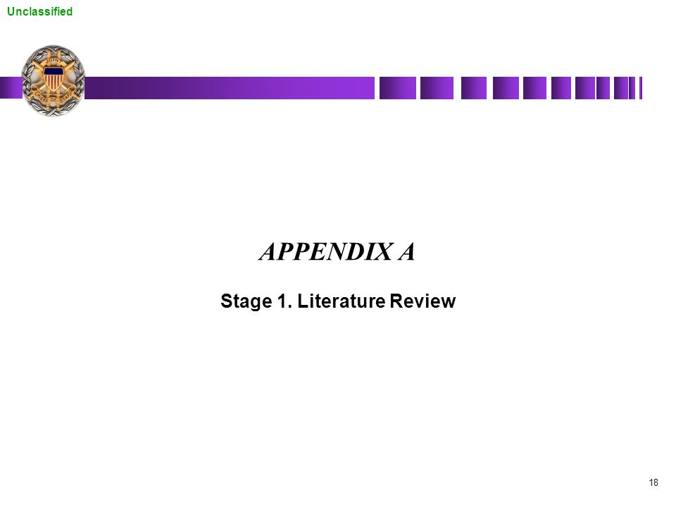 Unclassified 18 APPENDIX A Stage 1. Literature Review