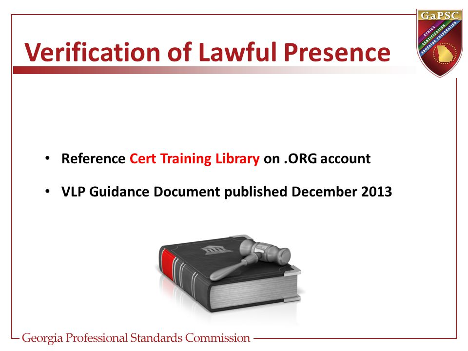 Verification of Lawful Presence Reference Cert Training Library on.ORG account VLP Guidance Document published December 2013