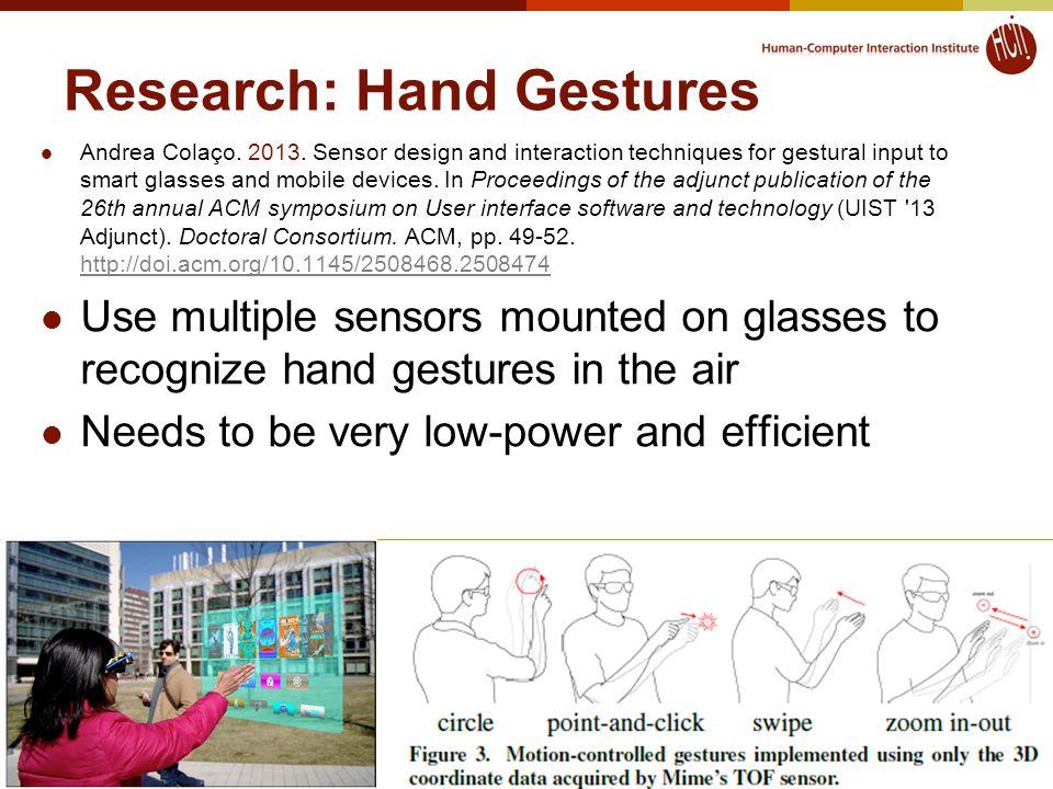 Research: Hand Gestures Andrea Colaço. 2013.